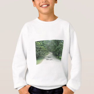 Follow your heart... sweatshirt