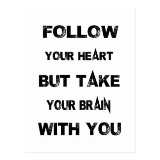 follow your heart take your brain with you postcard