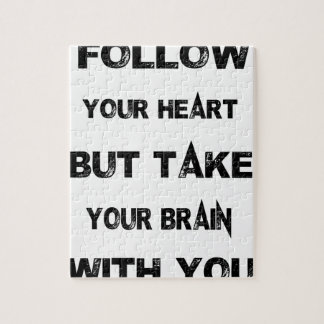 follow your heart take your brain with you puzzle