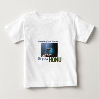Follow your Honu Baby T-Shirt