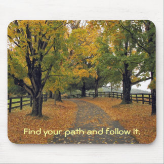 Follow your path by tdgallery mouse pad