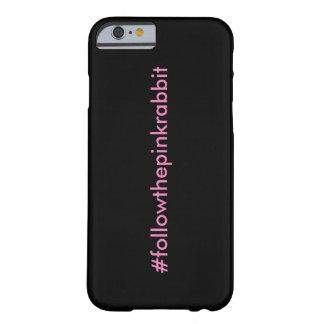 #followthepinkrabbit iPhone 6/6s Case