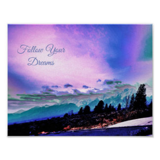 FollowYour Dreams - Majestic Sunset Poster
