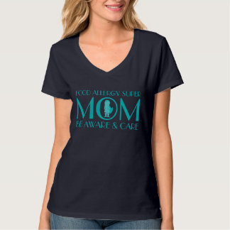 Food Allergy Super Mom Teal Be Aware and Care T-Shirt