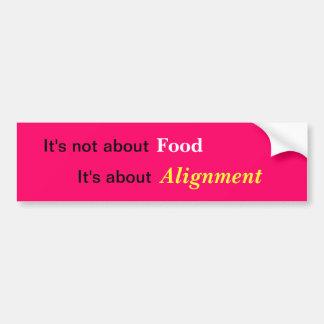Food and Alignment Bumper Sticker