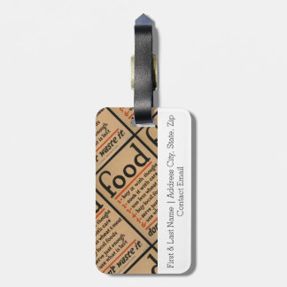Food, Don't Waste It - Vintage War Poster Luggage Tag
