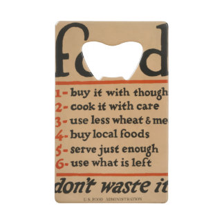 Food, Don't Waste It - Vintage War Poster Wallet Bottle Opener