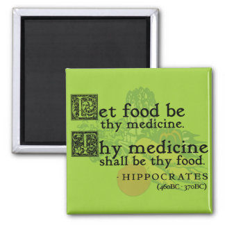 Food/Health Ancient Wisdom Quote Magnet