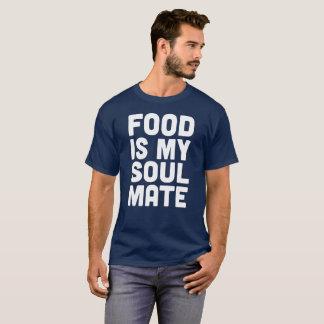 Food is My Soul Mate T-Shirt