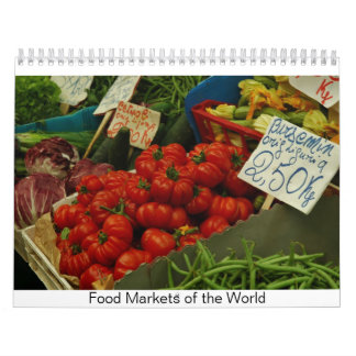 Food Markets of the World Wall Calendar