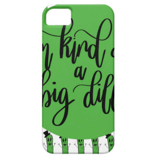 "Food pun ""IM KIND OF A BIG DILL"" Case For The iPhone 5"