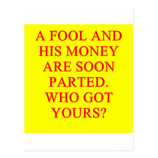 FOOL and his money Postcard