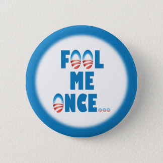 Fool Me Once 2 Inch Round Button