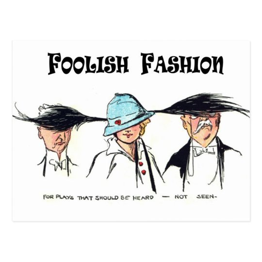 Foolish Fashion:  Outlandish Hats Postcard