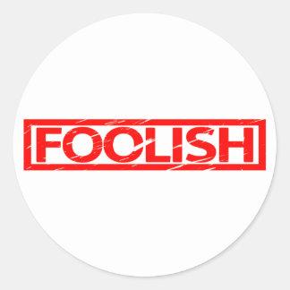 Foolish Stamp Classic Round Sticker