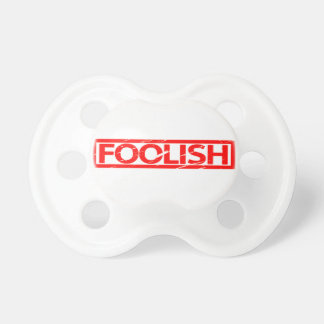 Foolish Stamp Pacifier