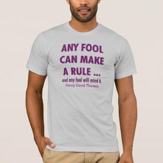 Fools and Rules T-Shirt