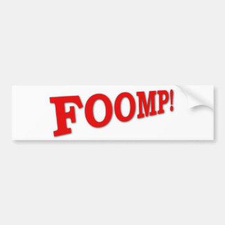 Foomp! Bumper Sticker