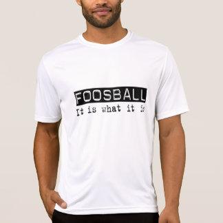 Foosball It Is T-Shirt