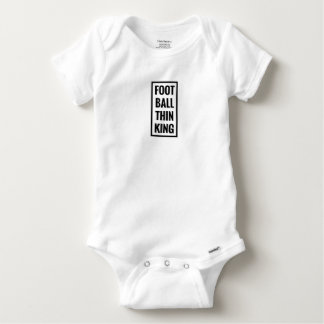foot ball think king or football thinking? baby onesie