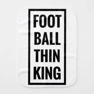 foot ball think king or football thinking? burp cloth