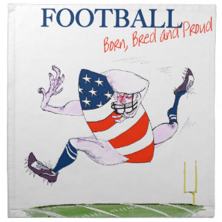 Football born bred proud, tony fernandes cloth napkins