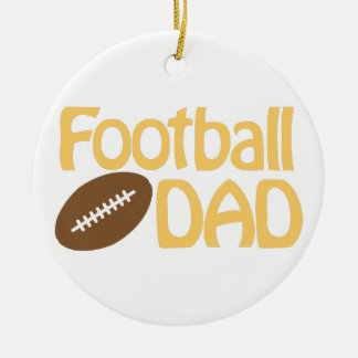 Football Dad Ceramic Ornament