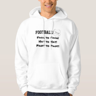 FOOTBALL, FACE TO FACE hoodie
