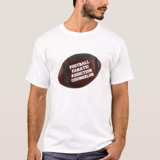 Football Fanatic Addiction Counselor T-Shirt