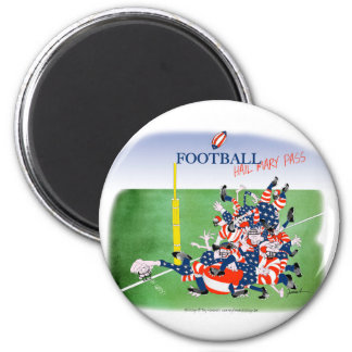 Football hail mary pass, tony fernandes 2 inch round magnet