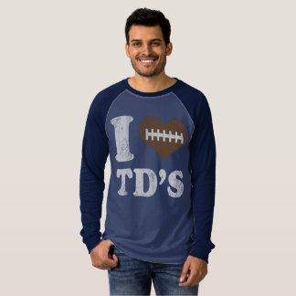 Football I Love TD's T-Shirt