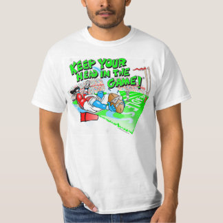 Football - Keep Your Head in the Game! ® Tee Shirt