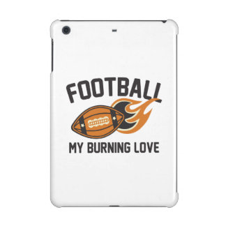 Football My Burning Love iPad Mini Covers