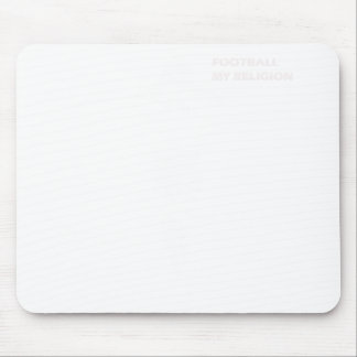 Football. My Religion Mouse Pad