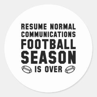 Football Season Is Over Classic Round Sticker