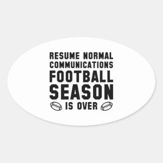 Football Season Is Over Oval Sticker