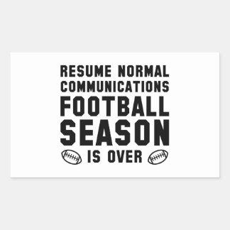 Football Season Is Over Sticker