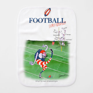 Football stay focused, tony fernandes burp cloth
