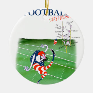 Football stay focused, tony fernandes ceramic ornament