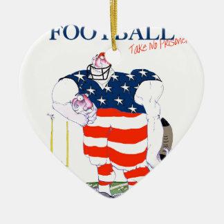 Football take no prisoners, tony fernandes ceramic heart ornament