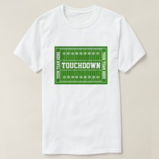 Football Touchdown Your Text T-Shirt