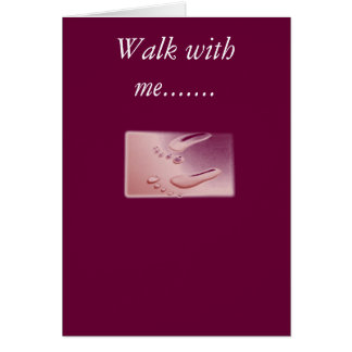 footprints2, Walk with me....... Card