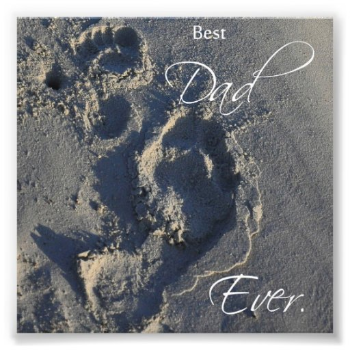 Footprints in Sand Best Dad Ever Square Print Photograph