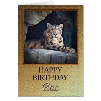 For a Boss Birthday with a snow leopard Greeting Card