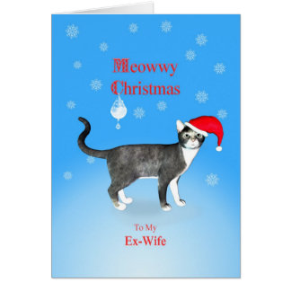 For a ex-wife, Meowwy Christmas cat Card