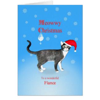 For a fiance, Meowwy Christmas cat Card