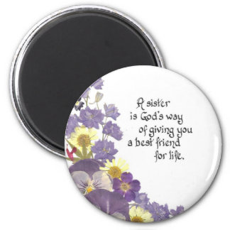 For a Sister 2 Inch Round Magnet