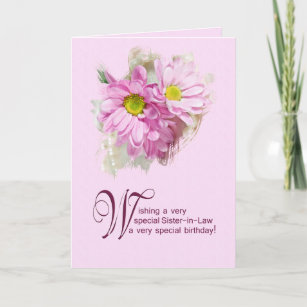 For A Sister In Law Birthday Card With Daisies