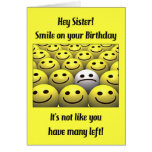 For a sister, smile on your birthday! greeting cards