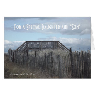 """For a Special Daughter and """"Son"""" Greeting Card"""